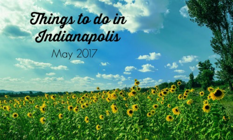 May Events in Indianapolis | Housekeeping Maid Easy